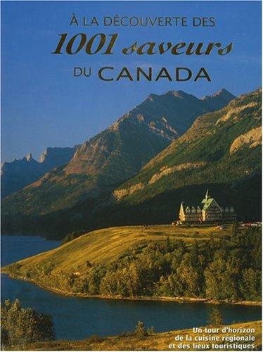 la d?couverte des 1001 saveurs du Canada: Tormont Inc