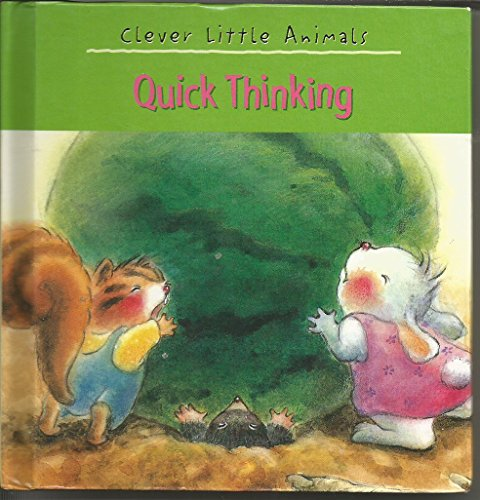 Quick Thinking Friends: Clever Little Tales: Michelle Gagnon