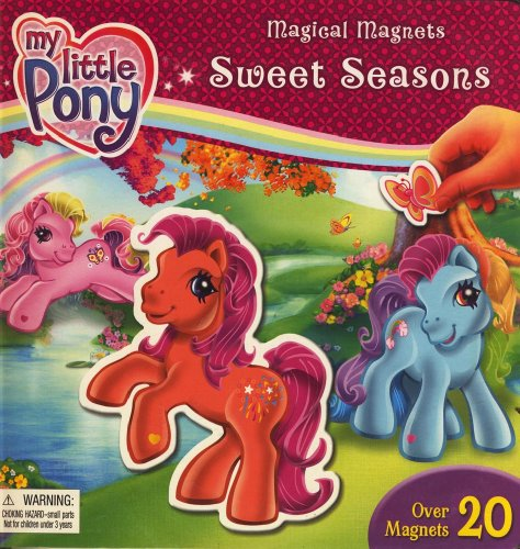 9782764303290: MY LITTLE PONY,MAGICAL MAGNETS SWEET SEASONS