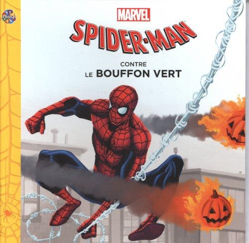 9782764313947: Spider-Man contre Le Bouffon vert