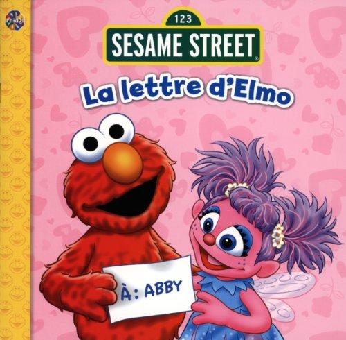 9782764314784: Sesame Street : La lettre d'Elmo