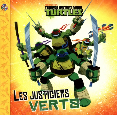 9782764314852: Teenage mutant ninja Turtles - Les justiciers verts