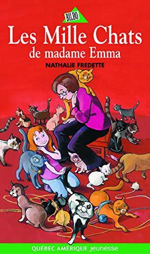MILLE CHATS DE MADAME EMMA -LES-: FREDETTE NATHALIE