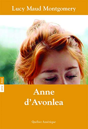 ANNE T.02 : ANNE D'AVONLEA: MONTGOMERY LUCY MAUD