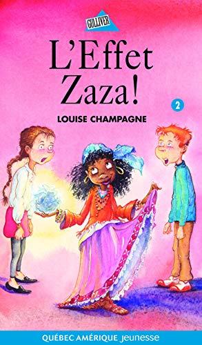 EFFET ZAZA -L- ZAZA TOME 2: CHAMPAGNE LOUISE