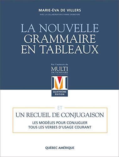9782764403068: La Nouvelle Grammaire En Tableaux