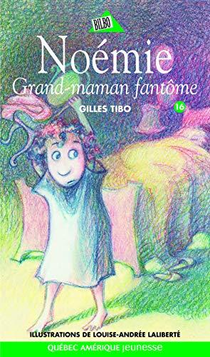 9782764404980: Grand-maman fantôme (Noémie- Bilbo)