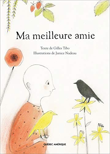9782764405192: Ma meilleure amie (French Edition)