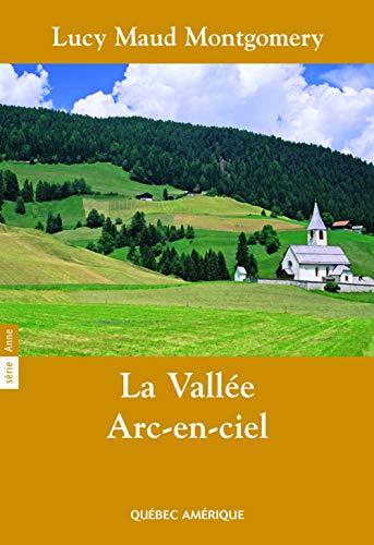 9782764406342: La Vall�e Arc-en-Ciel S�rie Anne T 07