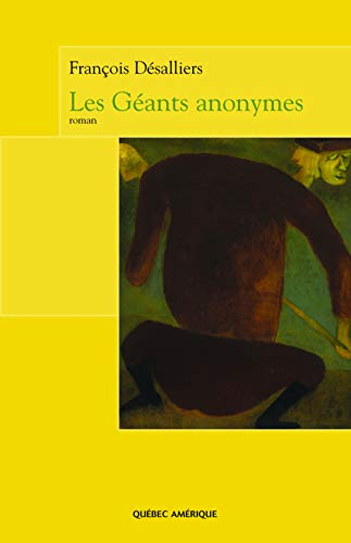 GÉANTS ANONYMES (LES): D�SALLIERS FRAN�OIS
