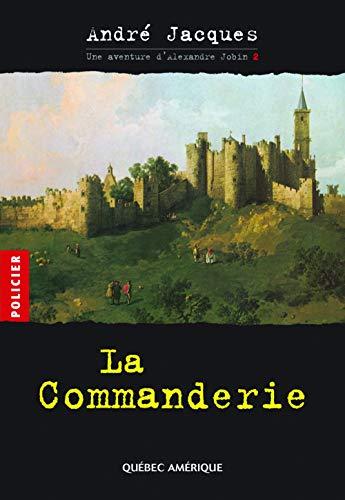 COMMANDERIE (LA) T.02: JACQUES ANDR�