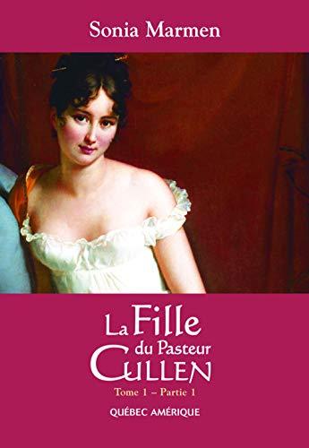 9782764407271: Fille du Pasteur Cullen La 1 par 1 [Paperback] by Marmen,Sonia