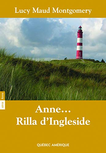 9782764407301: Anne... Rilla d'Ingleside (French Edition)