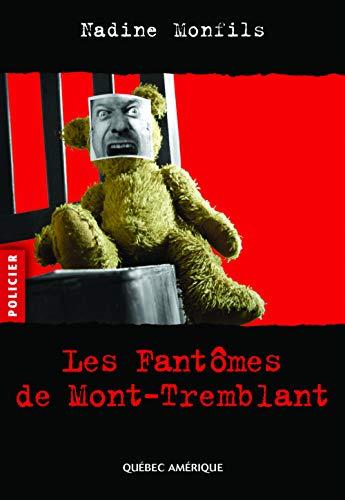 9782764407509: Les fantômes de Mont-Tremblant