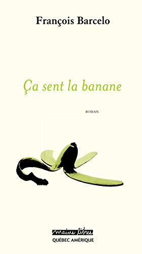 9782764407790: Ca Sent la Banane : une Semaine a la Reunion