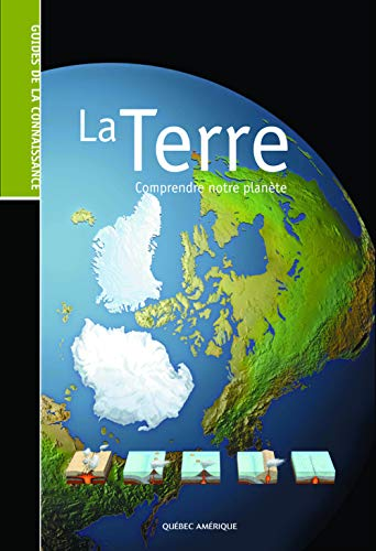 La Terre (French Edition) (2764408021) by Serge D'amico