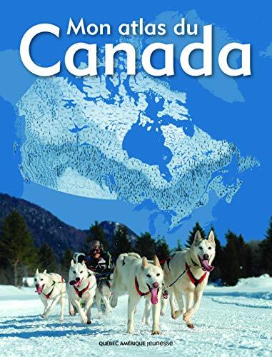 9782764408445: Mon atlas du Canada