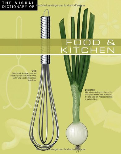 The Visual Dictionary of Food & Kitchen: Food & Kitchen (French Edition) (9782764408780) by Corbeil, Jean-Claude