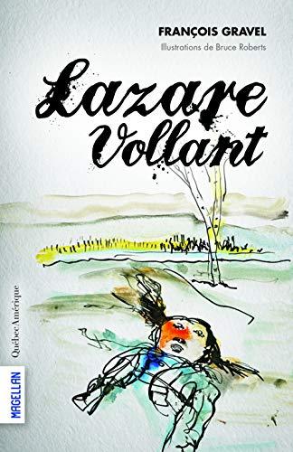 LAZARE VOLLANT: GRAVEL FRANÇOIS