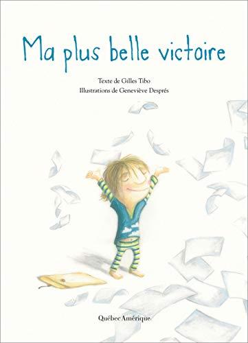 9782764413227: Ma Plus Belle Victoire