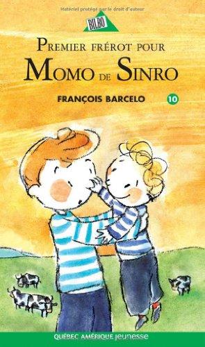 Momo de Sinro 10 - Premier frérot pour Momo de Sinro (French Edition) (2764413513) by Barcelo, François