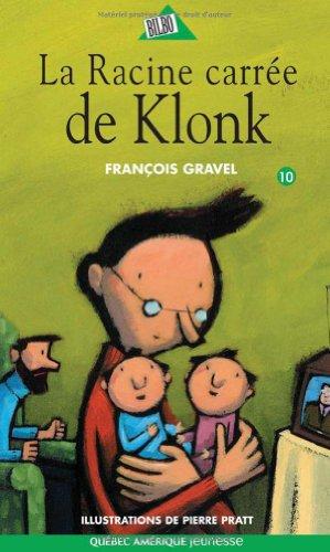 9782764415153: Klonk 10 - La Racine carrée de Klonk (French Edition)