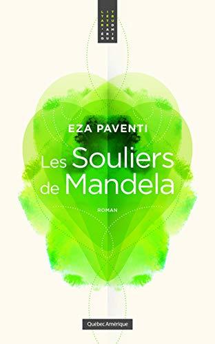 Les Souliers de Mandela (French Edition): Paventi, Eza
