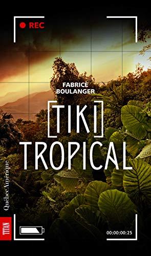 9782764422472: Tiki Tropical