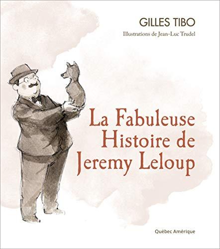 La fabuleuse histoire de jeremy leloup: Tibo Gilles