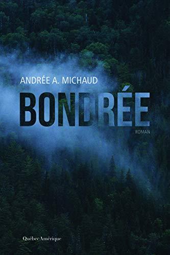 BONDRÉE: MICHAUD ANDRÉE A.