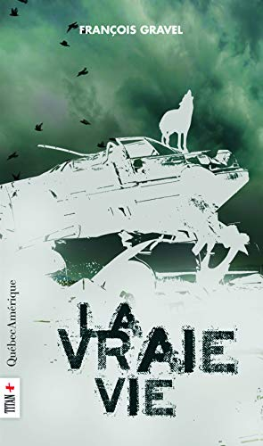 VRAIE VIE (LA): GRAVEL FRANÇOIS