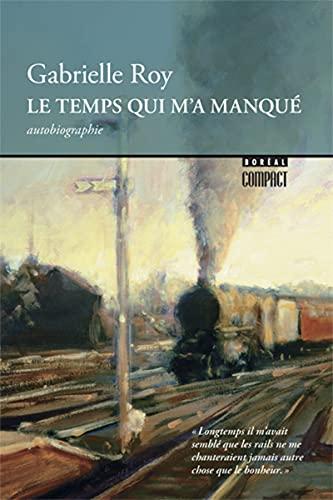9782764600214: Temps qui m'a manqué (Le)