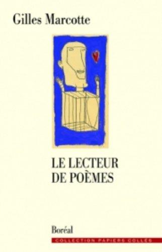 Lecteur de Poemes (le): Marcotte Gilles