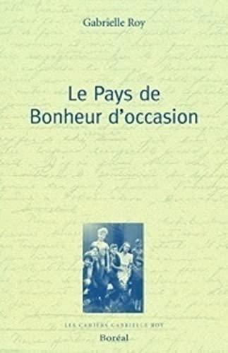Le Pays de bonheur d'occasion (9782764600740) by Gabrielle Roy