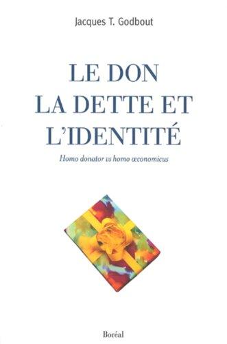 9782764600795: Don, la dette et l'identité (Le)