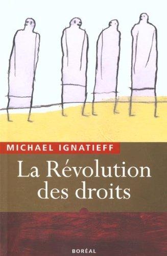 La Révolution des droits (2764601255) by Ignatieff, Michael; Paré, Jean