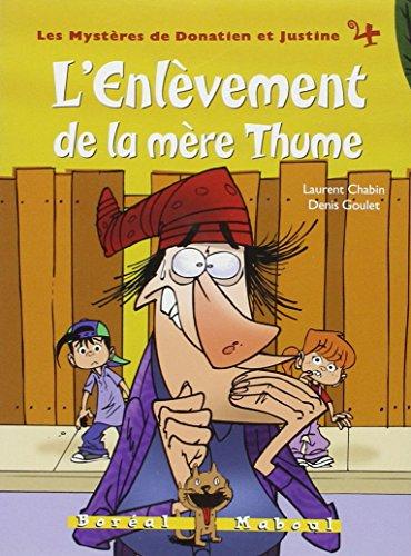 Enlèvement de la mère Thume: Chabin, Laurent