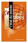 9782764601907: L' Etat du monde 2003