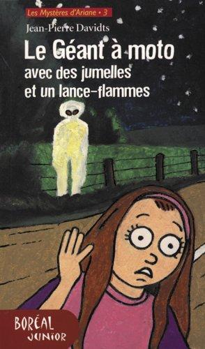 9782764602065: G'Ant Moto Avec Des Jumelles Et Un Lance-Flammes(le (English and French Edition)