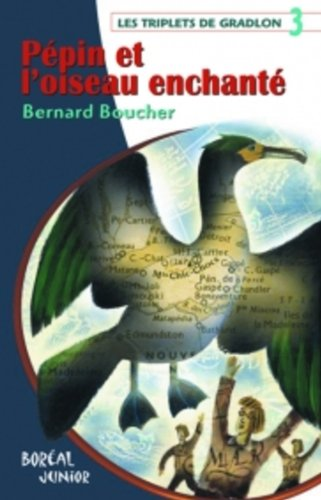 Pépin et l'oiseau enchanté: Boucher, Bernard