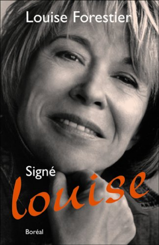 Signé Louise: Forestier, Louise