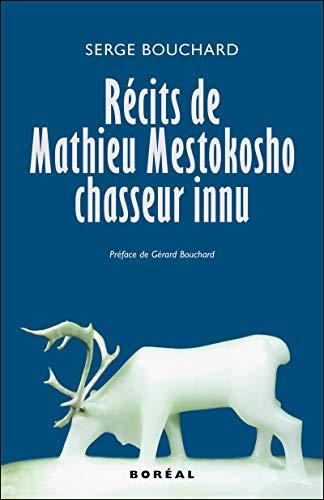 9782764603222: Récits de Mathieu Mestokosho