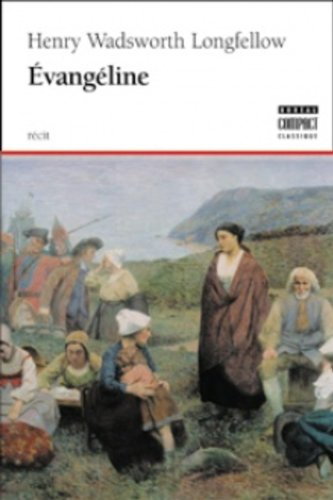 Evangeline (French and English version): Longfellow, Henry Wadsworth