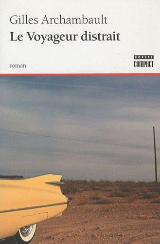 9782764604526: Le Voyageur distrait (French Edition)