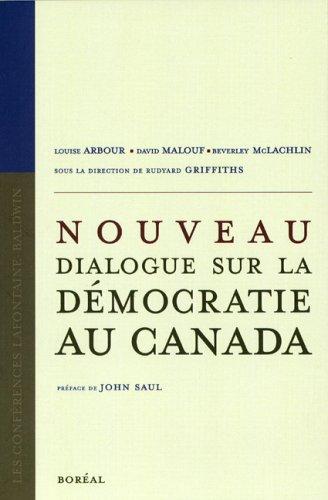 Nouveau dialogue sur la démocratie au Canada (French Edition) (2764604629) by [???]