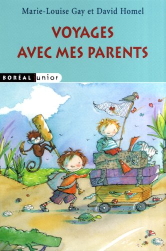 Voyages avec mes parents (9782764604724) by David Homel