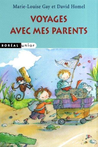 9782764604724: Voyages avec mes parents