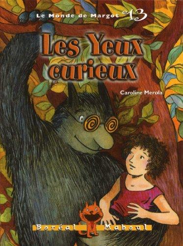 Yeux curieux (Les): Merola, Caroline