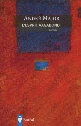 Esprit vagabond (L'): Major, Andr�