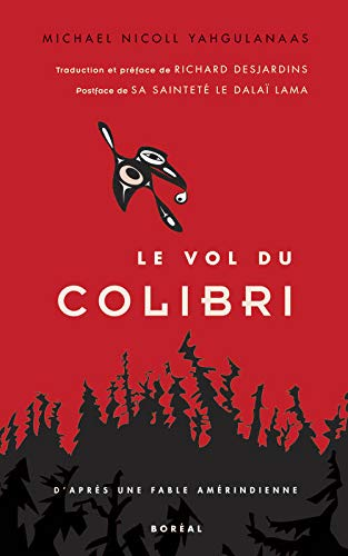9782764606339: Le vol du colibri (French Edition)